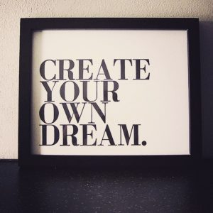 challenge blog quote create your own dream